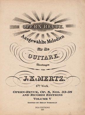 J. K. Mertz Opern-Revue, Op. 8 Nos. 33-38 Volume V