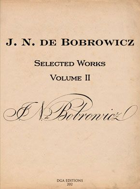 J. N. de Bobrowicz Selected Works Volume II